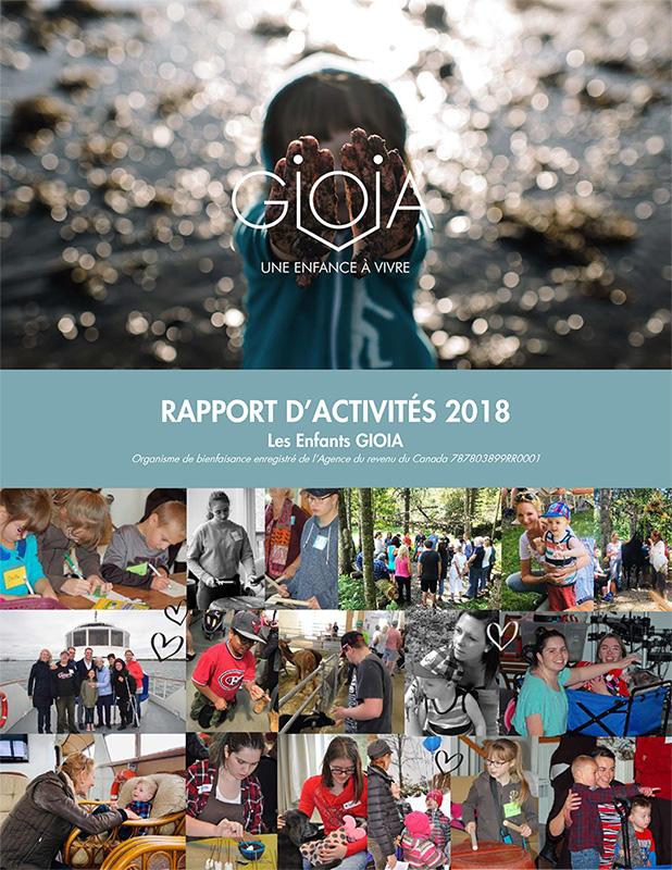 Rapport annuel 2018 - Les Enfants GIOIA - Organisme d'émergence pour enfantset jeunes adultes atteints de maladiesorphelines ou incurables