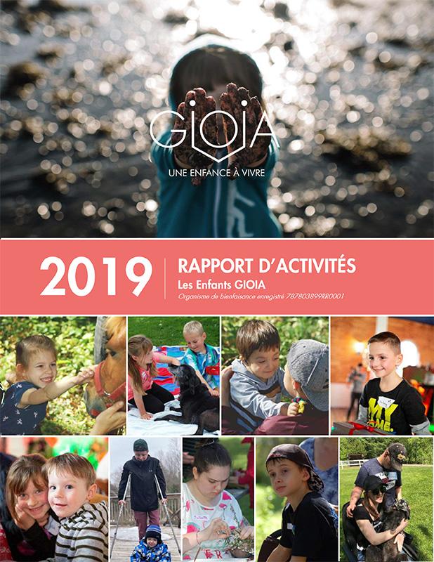 Rapport annuel 2019 - Les Enfants GIOIA - Organisme d'émergence pour enfantset jeunes adultes atteints de maladiesorphelines ou incurables